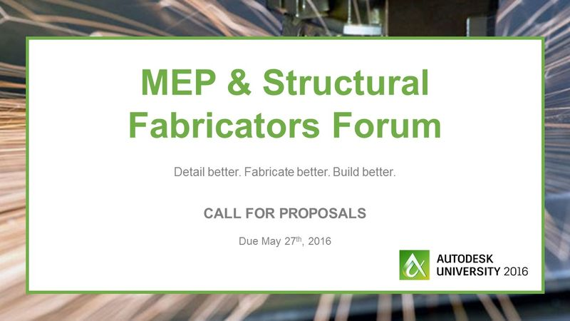 MEP & Structural Fabricators Forum – Call for Proposals